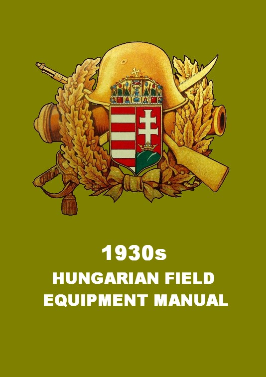 1930s HUNGARIAN FIELD EQUIPMENT MANUAL